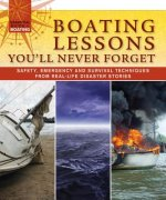 Boating Lessons You'll Never Forget