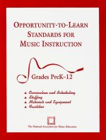 Opportunity-to-learn Standards for Music Instruction