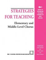 Strategies for Teaching Elementary and Middle-level Chorus
