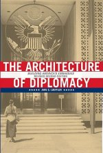 Architecture of Diplomacy