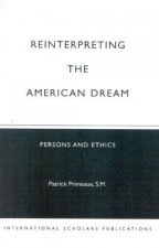 Reinterpreting the American Dream