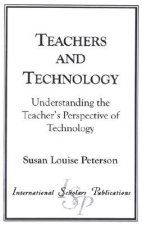 Teachers and Technology