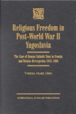 Religious Freedom in Post World War II Yugoslavia