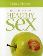 Little Book of Healthy Sex