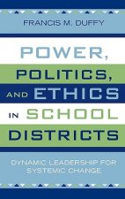 Power, Politics, and Ethics in Schools