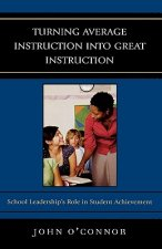 Turning Average Instruction into Great Instruction