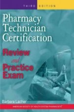 Pharmacy Technician Certification Review & Practice Exam