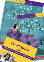 Manual for Pharmacy Technicians, Certification Review, and Workbook Package