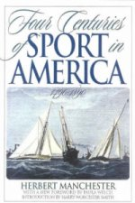 Four Centuries of Sport in America