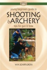 Young Beginners Guide to Shooting and Archery