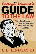 College Student's Guide to the Law