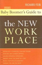Baby Boomer's Guide to the New Workplace