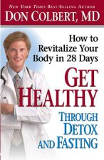Get Healthy Through Detox and Fasting