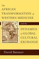 African Transformation of Western Medicine and the Dynamics of Global Cultural Exchange