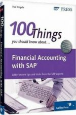 100 Things You Should Know About Financial Accounting with SAP