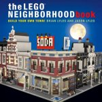 LEGO Neighborhood Book - Build a LEGO Town!