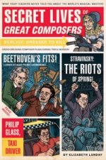 Secret Lives Of Great Composers