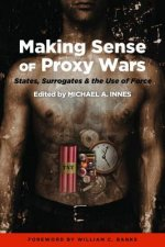 Making Sense of Proxy Wars