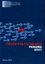 Trade Policy Review Panama, 2007