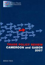 Trade Policy Review Cameroon and Gabon 2007