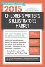 2015 Children's Writer's & Illustrator's Market