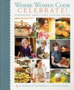 Where Women Cook  - Celebrate!