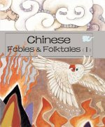 Chinese Fables and Folktales (I)