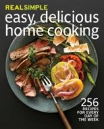 Real Simple: Easy, Delicious Home Cooking
