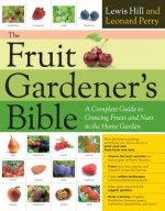 Fruit Gardener's Bible