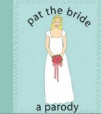 Pat the Bride
