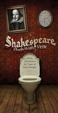 Shakespeare, Flush with Verse