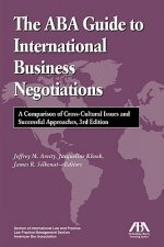 ABA Guide to International Business Negotiations
