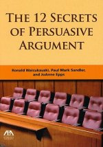 12 Secrets of Persuasive Argument