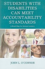 Students with Disabilities Can Meet Accountability Standards