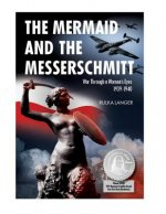 Mermaid and the Messerschmitt