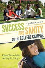 Success and Sanity on the College Campus