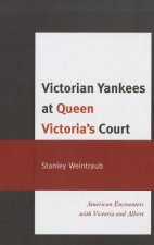 Victorian Yankees at Queen Victoria's Court