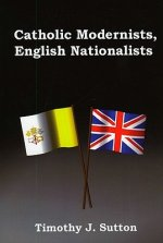 Catholic Modernists, English Nationalists