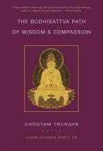 Bodhisattva Path Of Wisdom And Compassion