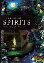 Living with Spirits