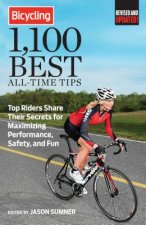 Bicycling Magazine's 1,100 Best All-time Tips