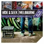 Hide and Seek Melbourne: Hit the Streets