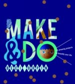 Make and Do
