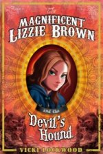 Magnificent Lizzie Brown and the Devil's Hound