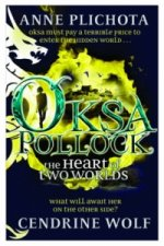 Oksa Pollock: The Heart of Two Worlds