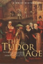 Brief History of the Tudor Age