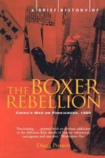 Brief History of the Boxer Rebellion