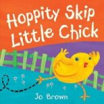 Hoppity Skip Little Chick