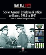 Soviet General and Field Rank Officers Uniforms: 1955 to 1991