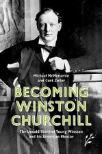 Becoming Winston Churchill